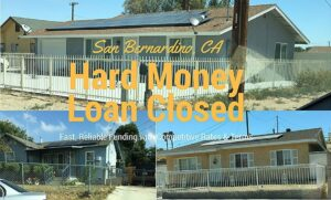 San Bernardino, CA Hard Money Loan